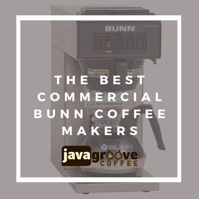 Best Commercial BUNN Coffee Maker
