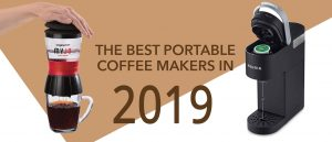 portable coffee makers - 2019
