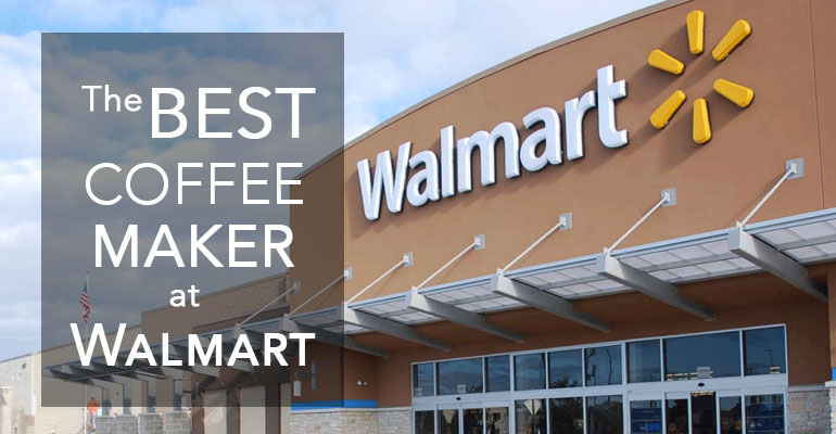 Best coffee maker walmart
