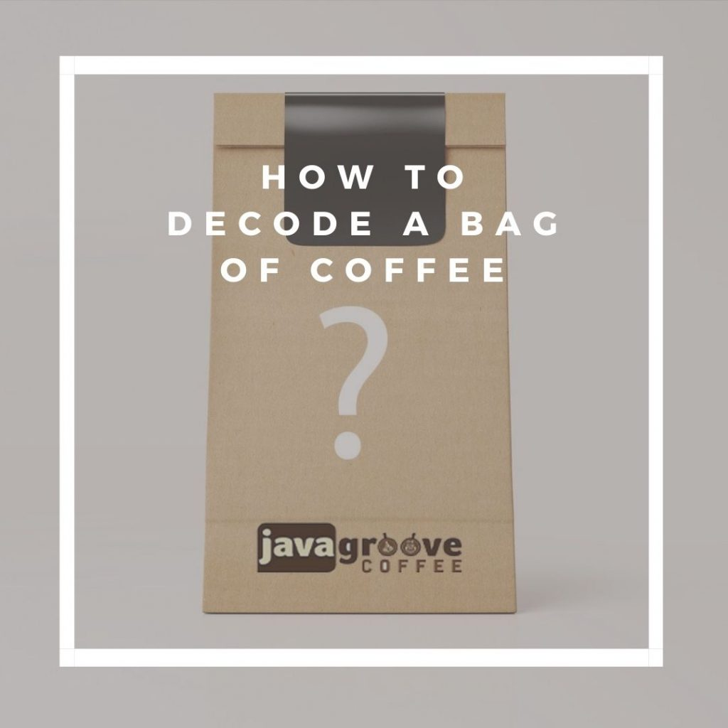 decoding barista words on bag of coffee